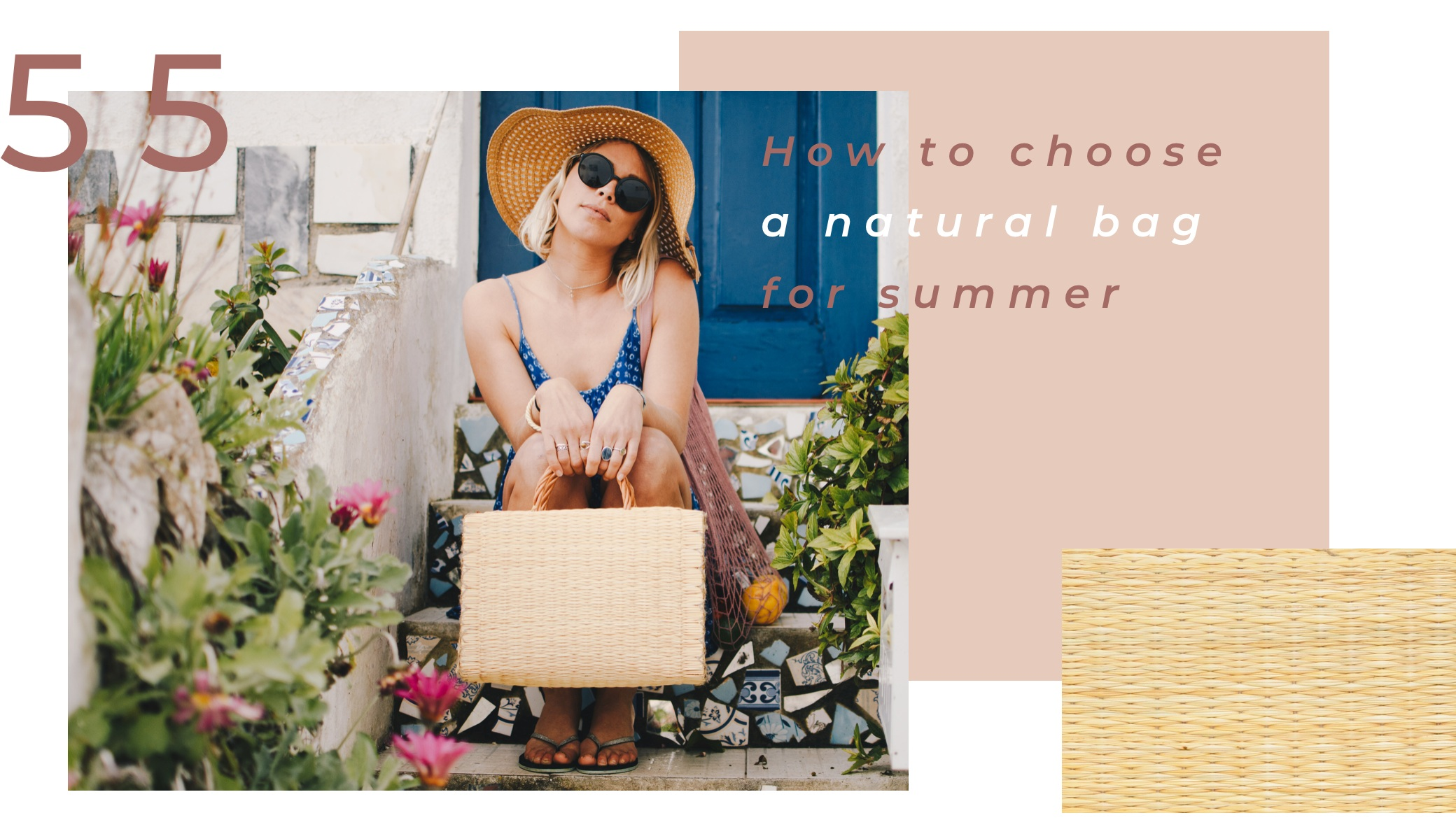 How to choose a natural straw bag for summer | Soi 55