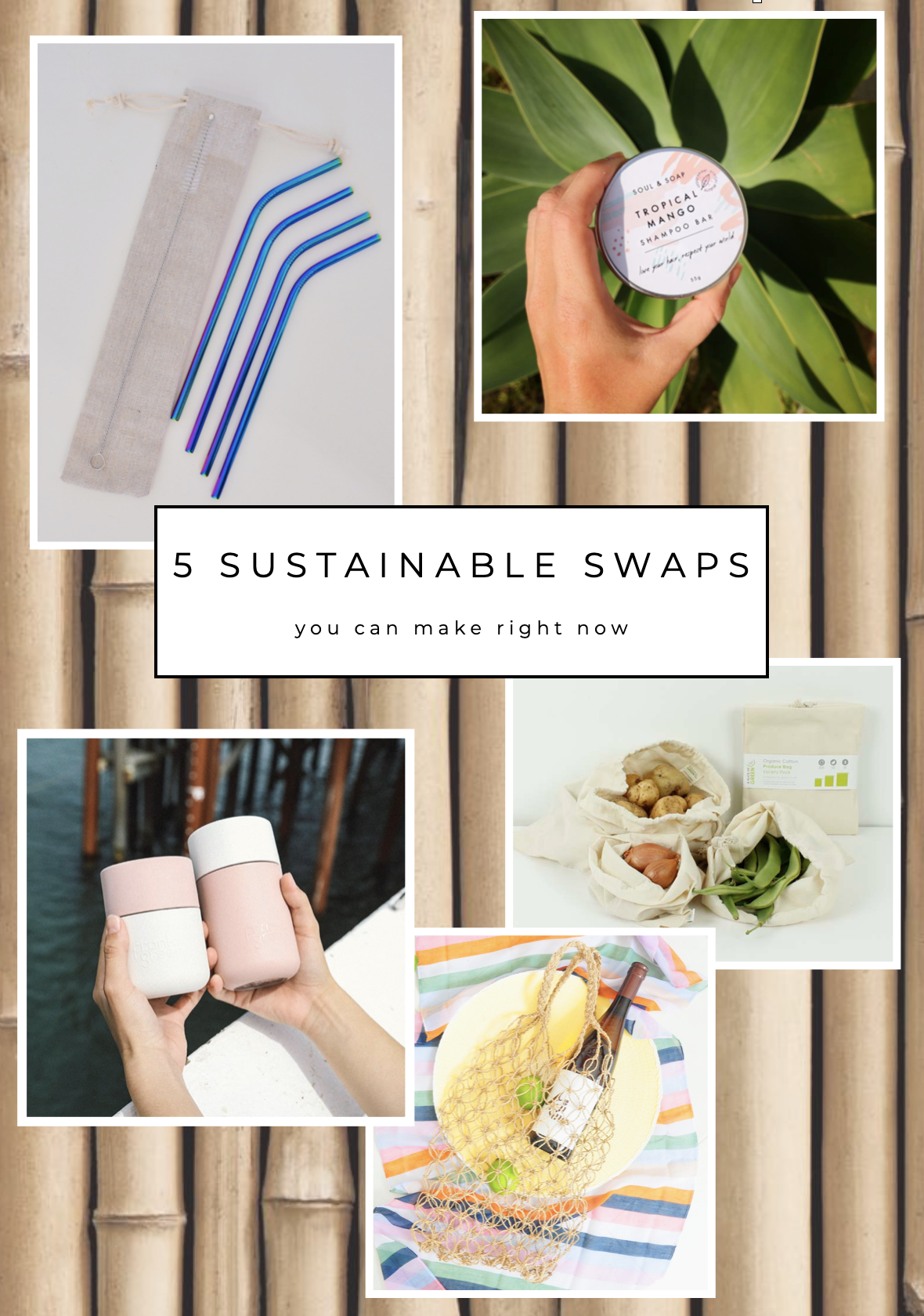 5 Sustainable swaps you can make right now | Soi 55