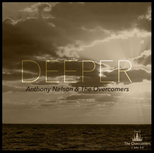 Anthony Nelson and The Overcomers