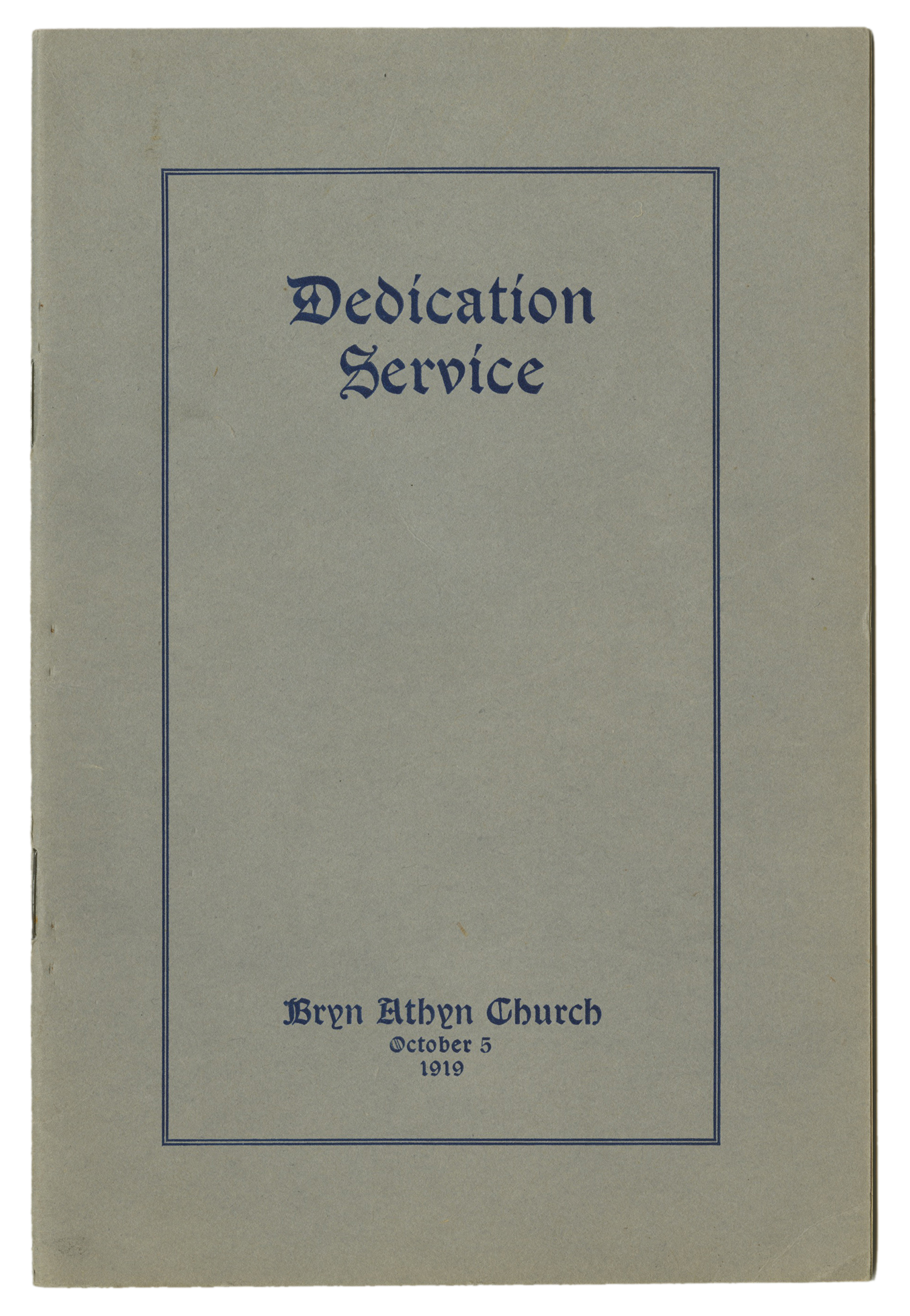 Figure 3: A program was printed for the elaborate eight-part dedication service.