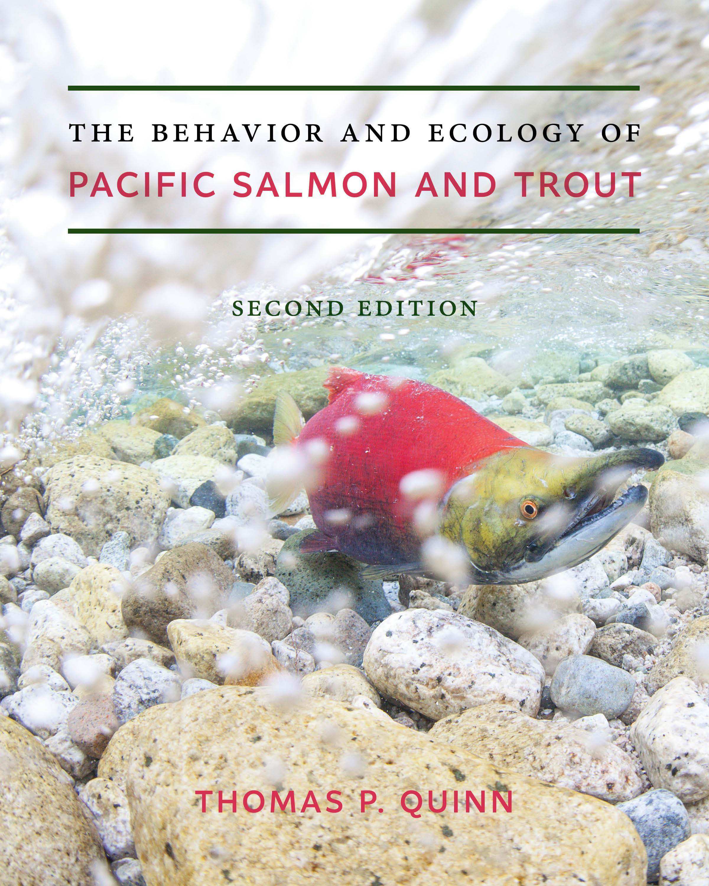 The Behavior and Ecology of Pacific Salmon and Trout by Thomas P Quinn -