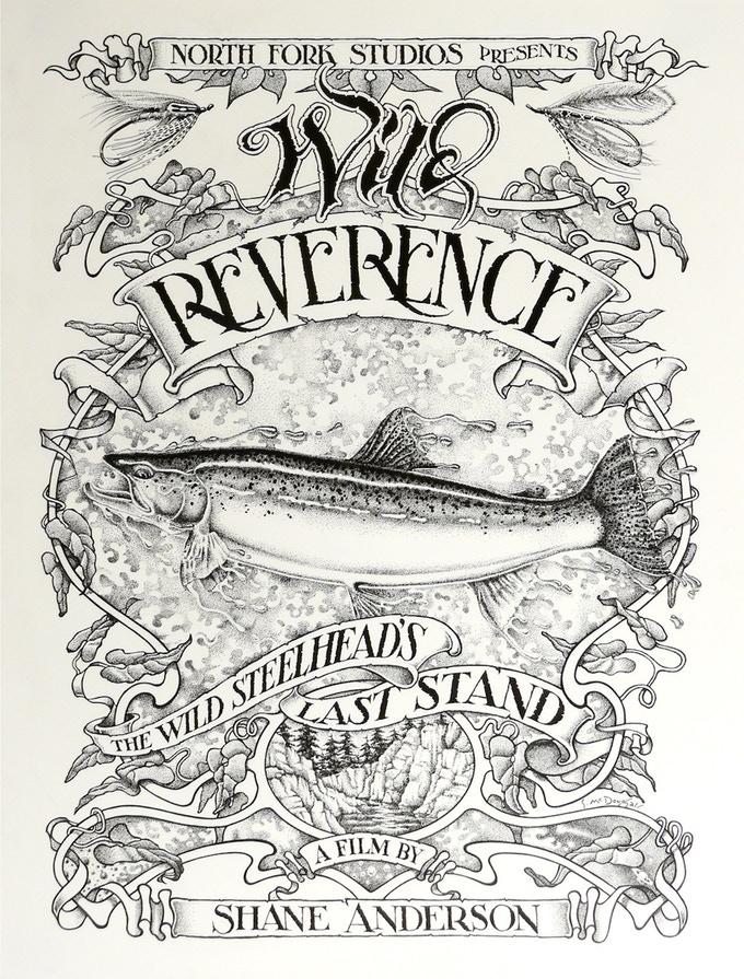 Wild Reverence: The Wild Steelhead's Last Stand -