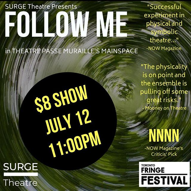Haven't seen FOLLOW ME @toronto_fringe in @beyondwallstpm Mainspace? Check us out tomorrow at 11PM for only $8! See you there!  #DailyDiscount #FringeTO #PSpatio #theatre #theaTO #cdncult #performance #latenight #summer #summernights #devisedtheatre #toronto #thesix #the6ix #the6 #indieTO #indietheatre