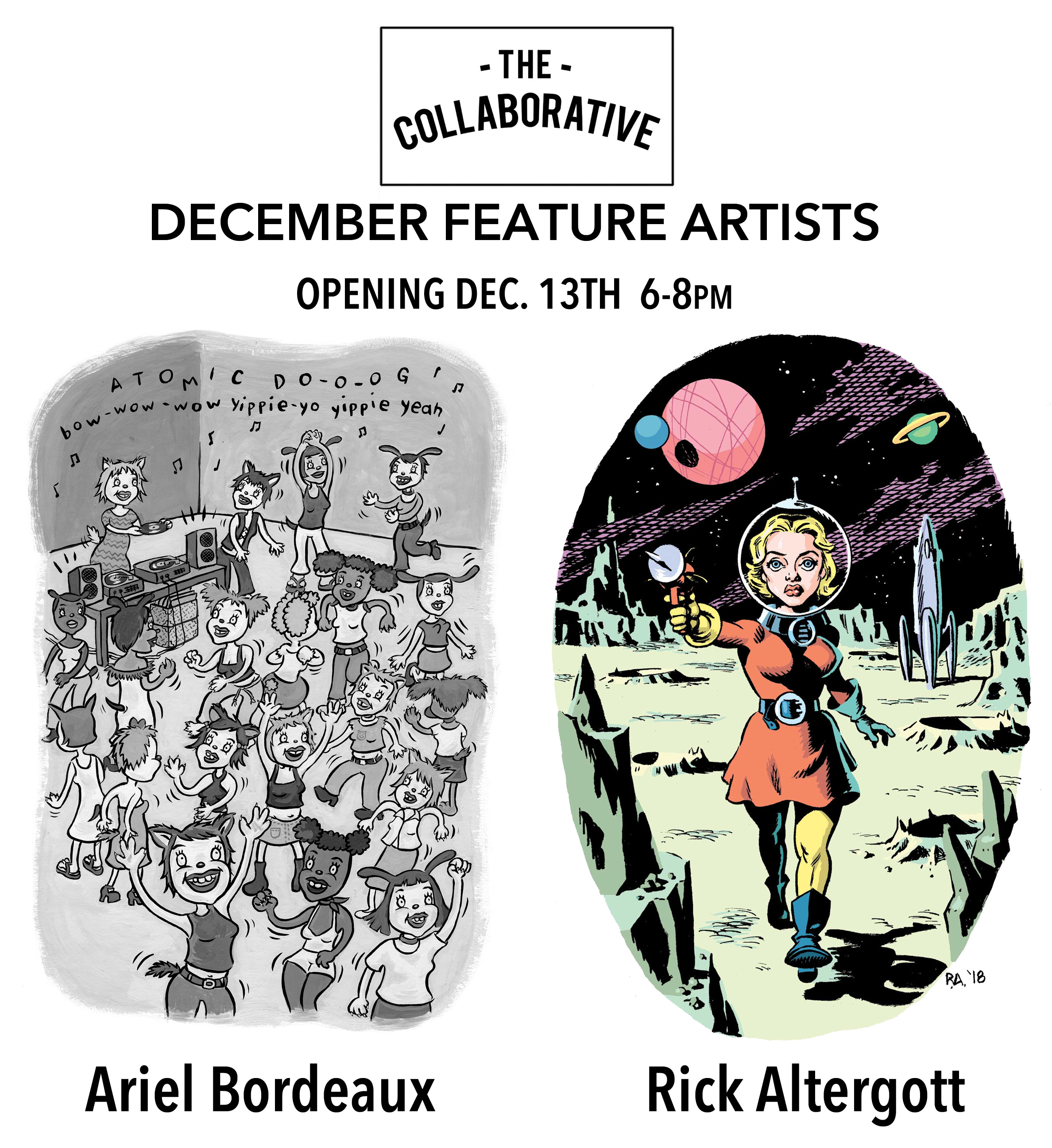 Artist Reception: - Ariel Bordeaux + Rick Altergott