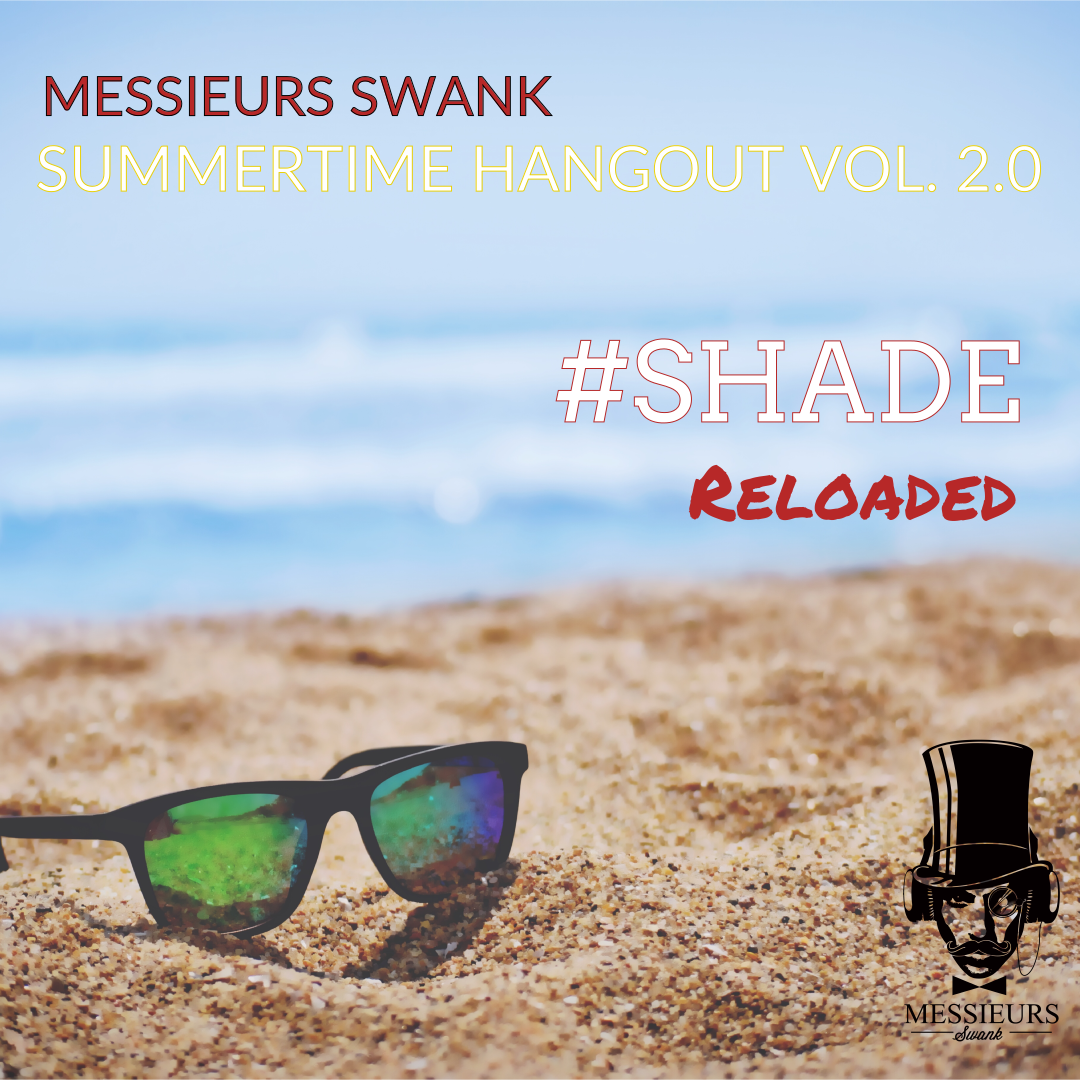 Summertime Hangout Vol. II.0: #SHADEReloaded - Dance Rap Pop R&BMixed by ClaySticky