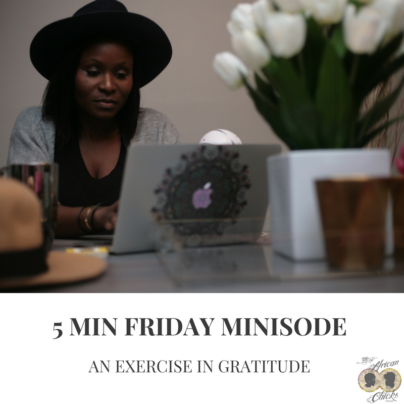 5 MIN FRIDAY - THOSE AFRICAN CHICKS PODCAST