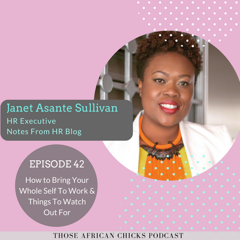 Ep 42 - How To Bring Your Wholeself To Work as an african woman .png
