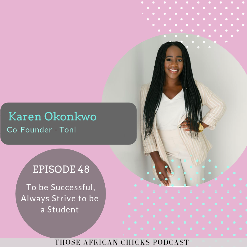 Ep 48- Karen Okonkwo, Co-Founder, Tonl .png