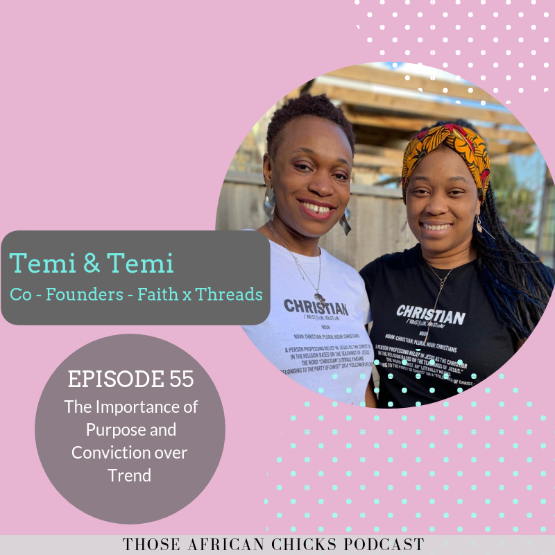 ThoseAfricanChicks_Podcast_FaithxThreads.png