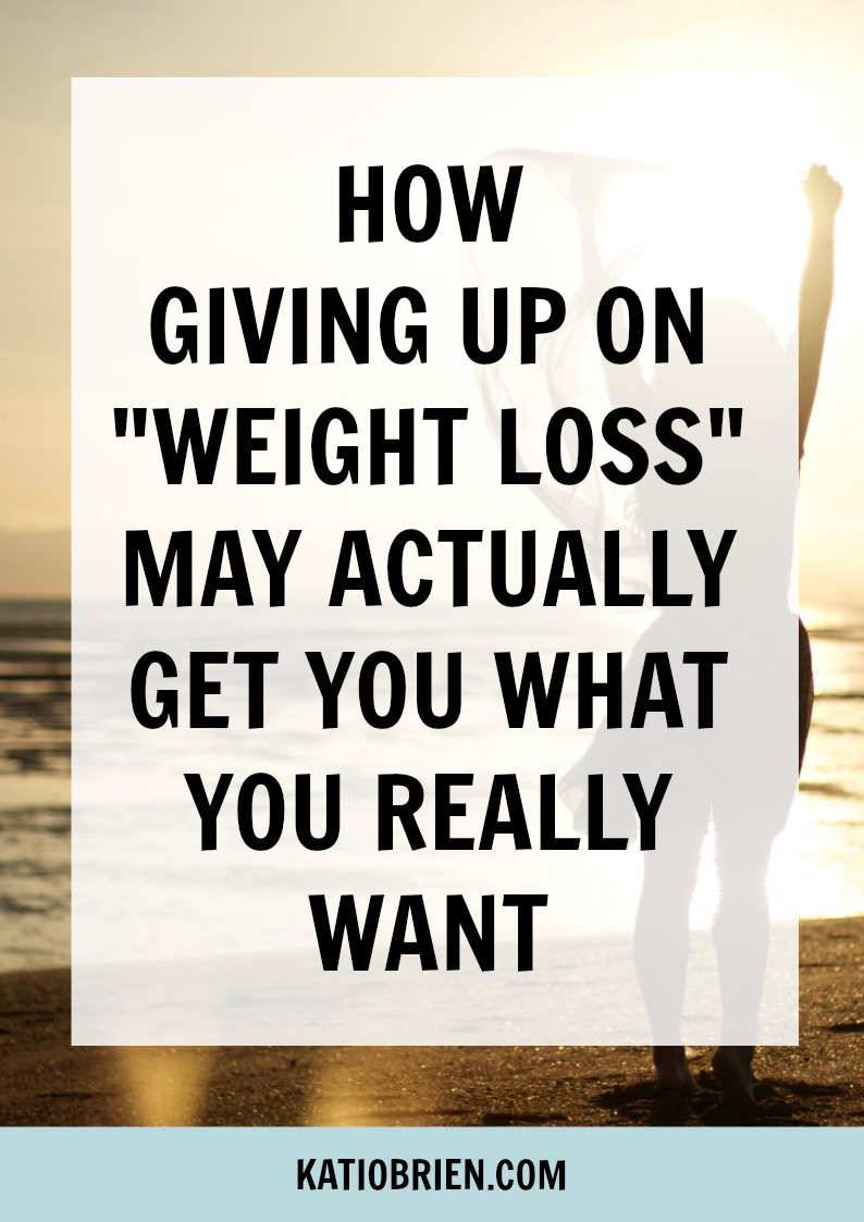give up on weight loss