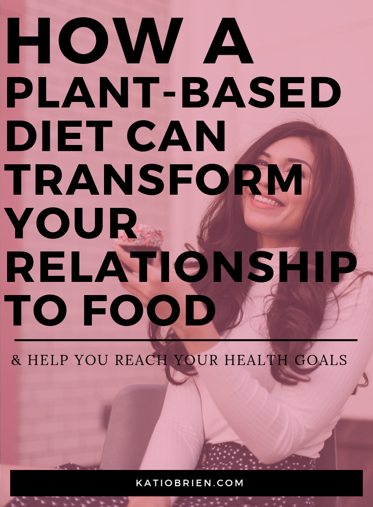 Plant-based diet relationship to food.png