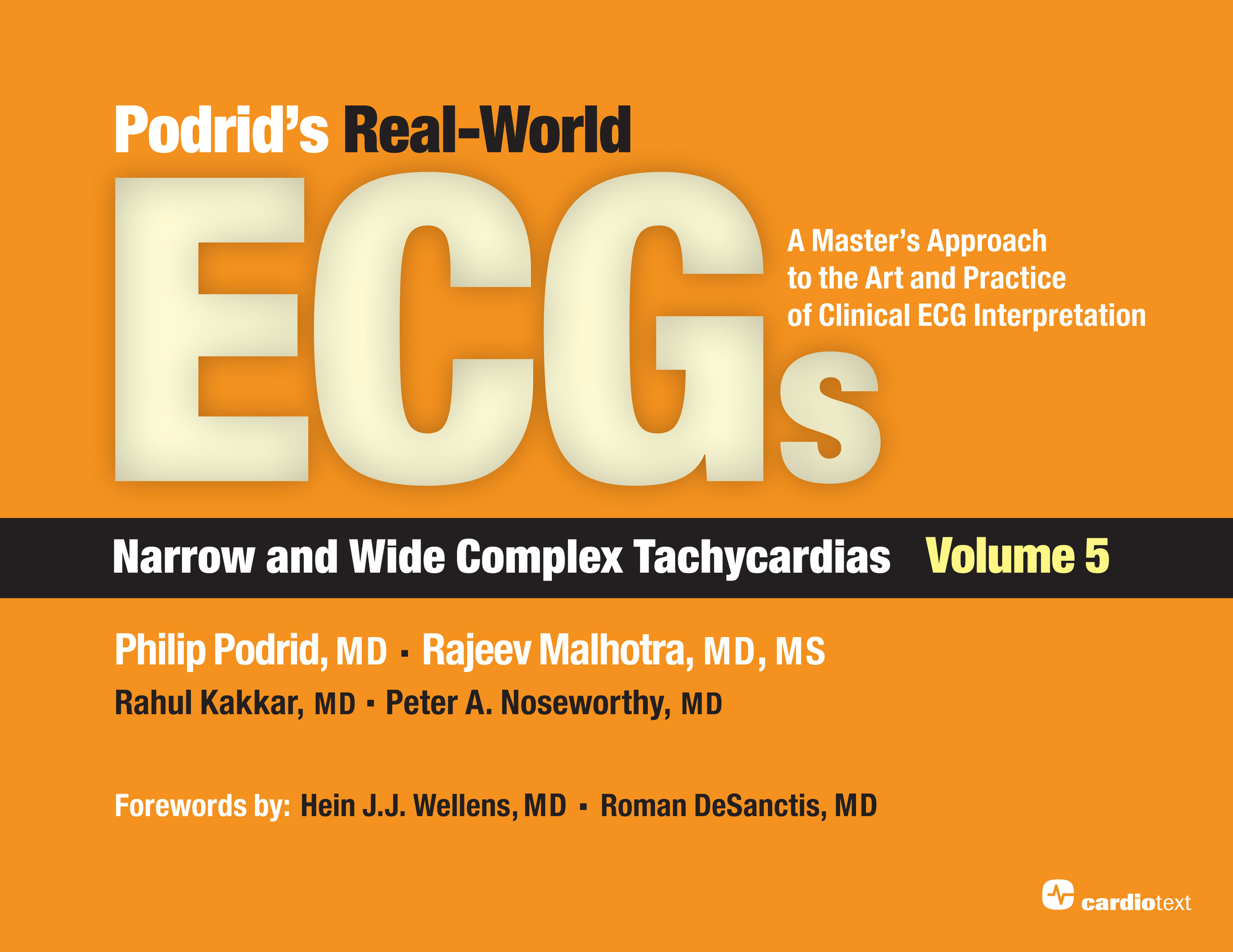 Podrid.v5 Real-World ECGs Narrow and Wide Complex Tachyarrythmias
