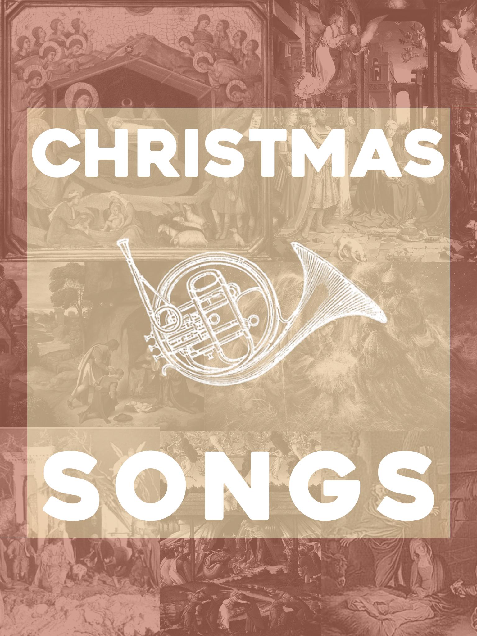 CHRISTMAS SONGS    NOV 29 - DEC 20
