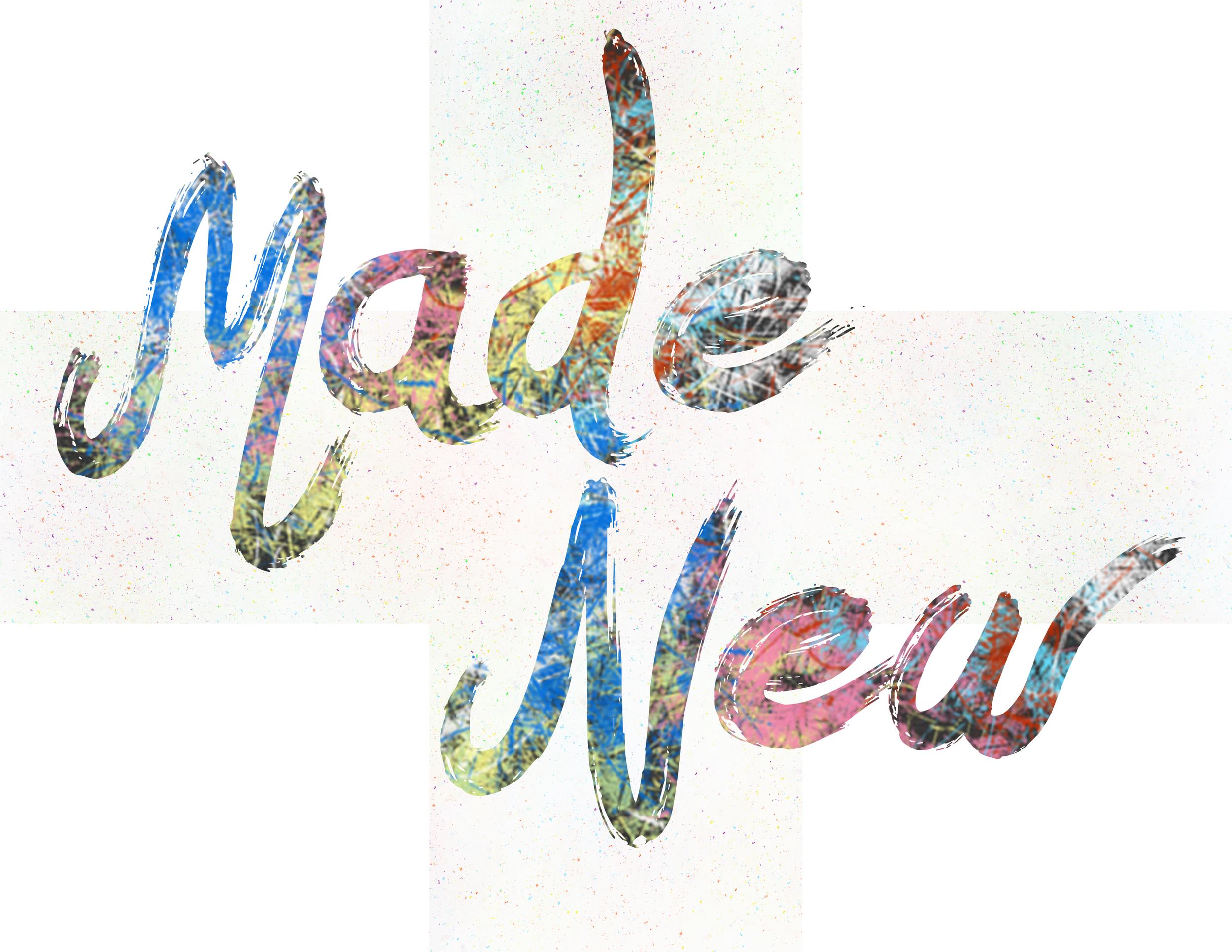 MADE NEW   MAR 27 - APR 3