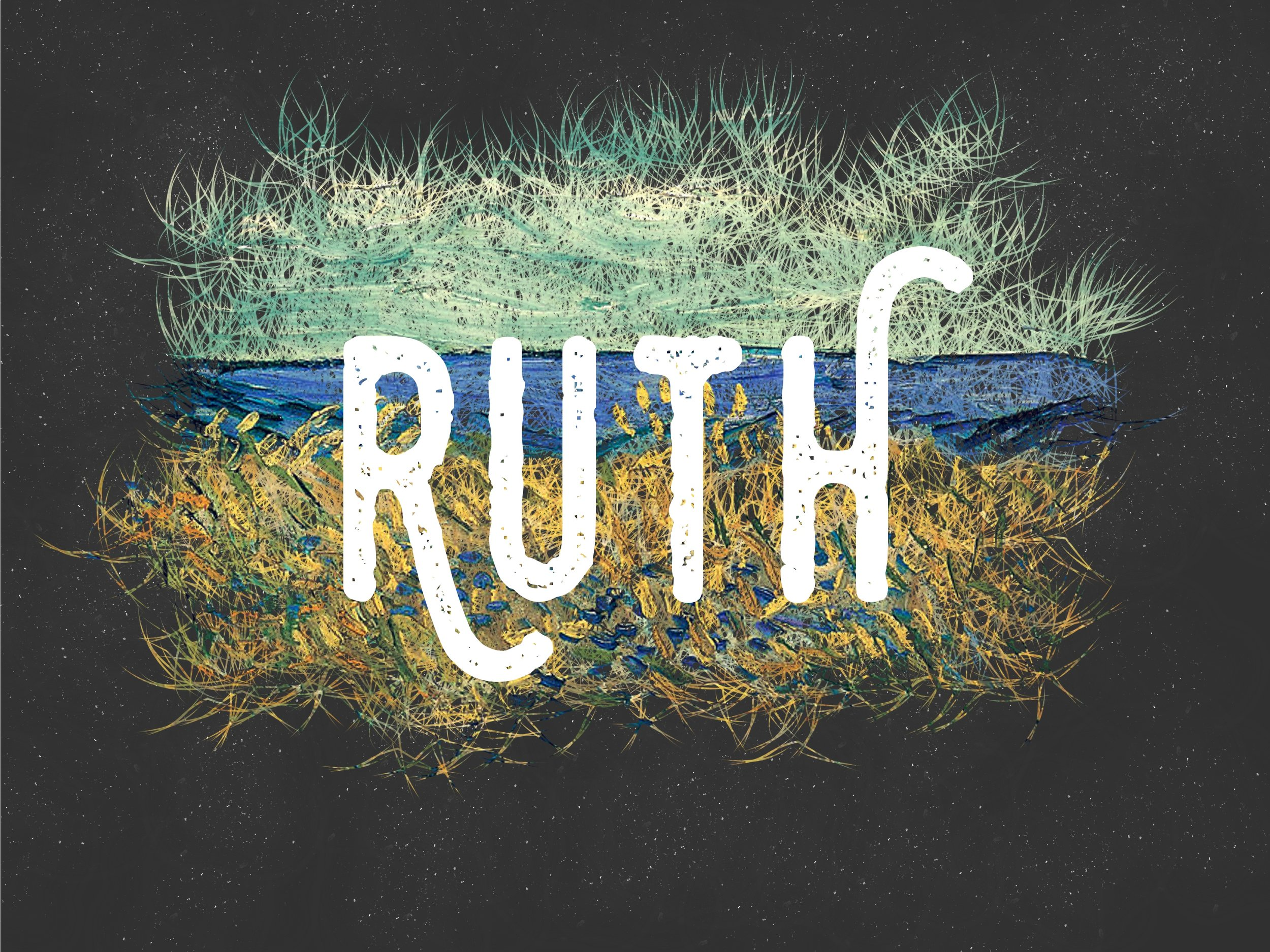 RUTH   SEP 11 - OCT 30
