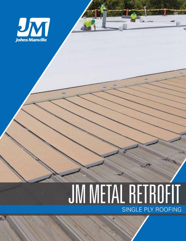 JM Metal Retrofit Systems