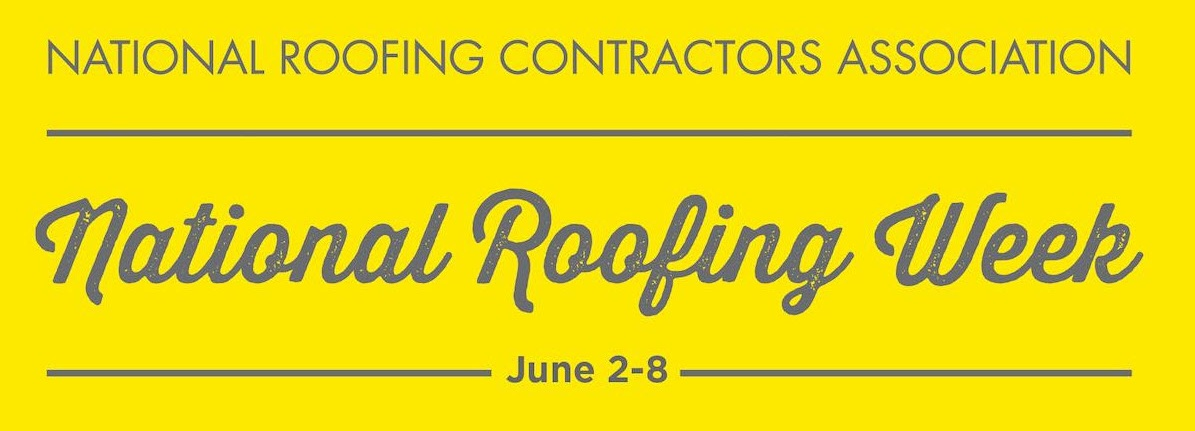 2019 National Roofing Week Commercial Roofing News