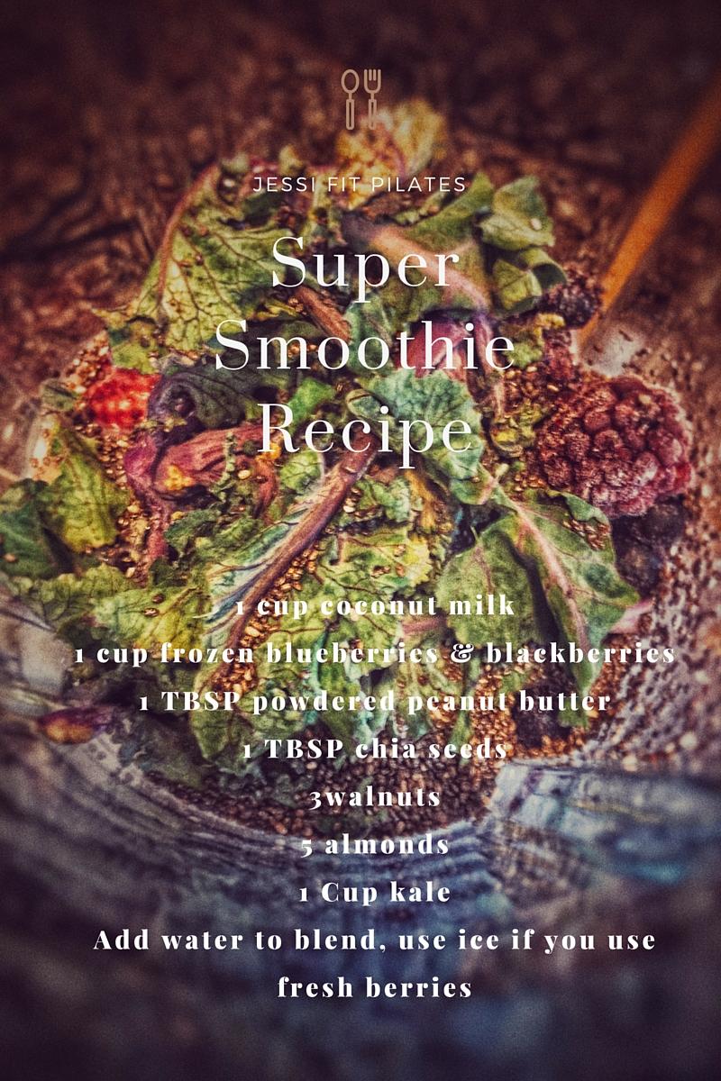 Jessi Fit Pilates Online Super Smoothie Recipe