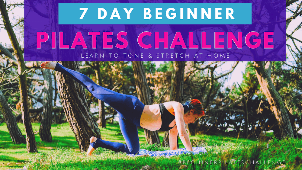 7 Days. Tone & Defining Your Body As We Develop Balance, Flexibility And Vitality. - This is how you learn Pilates at homeJune 3-9