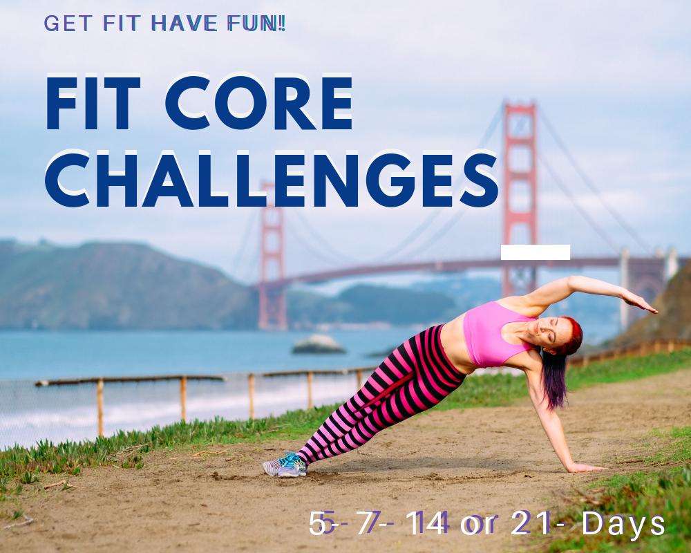 Core Challenges: 5, 7, 14 or 21 Days -