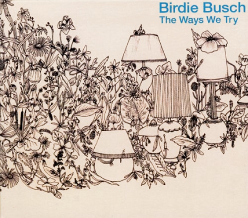 """Philadelphia-based singer/songwriter Birdie Busch has one of those voices that draws you in on the first phrase and breathes you out at the end of the record. It's not devastatingly beautiful, brimming with venom, or capable of coaxing small birds from their nests, but it's as familiar as storm clouds in July and as easy to ingest as a small-town milkshake. Busch and her slightly funky, sometimes quirky, and always-relaxed backing band blow through 11 slices of East Coast humor, pathos, and earnest observation that treat the word """"pretense"""" as if it never existed. From the gentle swing of """"Cup"""" to the bluesy Randy Newman-esque closer """"Room Above the City,"""" The Ways We Try is so subtle in its execution that it may get lost among the bevy of louder, lamer, and more opulent acts of 2006, but if the business were fair, and the cream really did rise to the top, there would be one less employee doing the serving.   released September 23, 2006 Bar None Records   Darcy Ataman Vocal Producer Joe B Guitar, Main Personnel, Slide Guitar Birdie Busch Guitar, Main Personnel, Primary Artist, Vocals Ivan Funk Drums, Lap Steel Guitar, Main Personnel Devin Greenwood Audio Production, Bass, Drums (Snare), Engineer, Guitar (Bass), Guitar (Electric), Harmonica, Lap Steel Guitar, Main Personnel, Mixing, Organ, Percussion, Piano, Producer, Vocals (Background) Jerry Klause Executive Producer, Main Personnel, Percussion Christopher Luxton Artwork, Layout Design Matt Muir Drums, Main Personnel Neil Simpkins Drums, Main Personnel Emily Zeitlyn Main Personnel, Vocals (Background)  Rachel Russell Intern Engineer  Cover art by Alex Da Corte"""