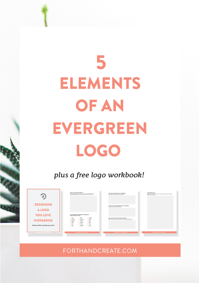 The 5 elements you need for an evergreen logo. Get a timeless logo design in no time! #logodesign #branding #graphicdesign #forthandcreate