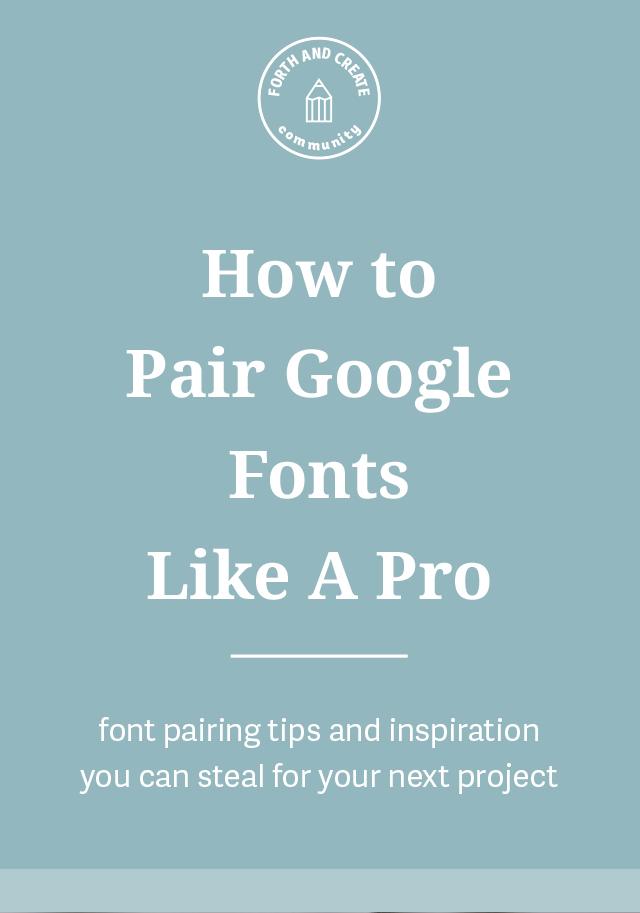 Pairing Google Fonts
