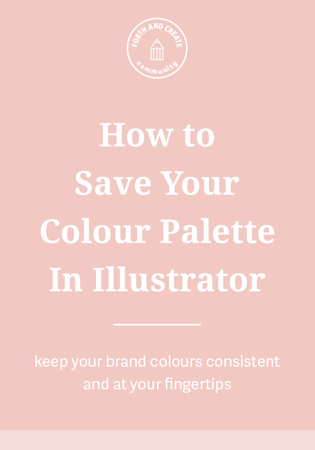 How to save your colour palette in Illustrator to keep your brand colours consistent and at your finger tips.