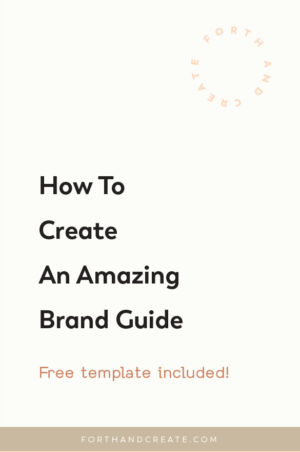 How To Create An Amazing Brand Guide. Free template included! #branding #brandguide #brandboard #forthandcreate #Freetemplate #brandtemplate