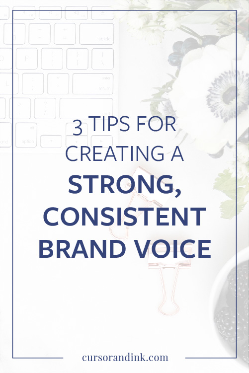 Struggling to find the words to connect with your audience? Here are 3 tips for building a strong voice for your brand. Click here to read more, or pin to save for later!