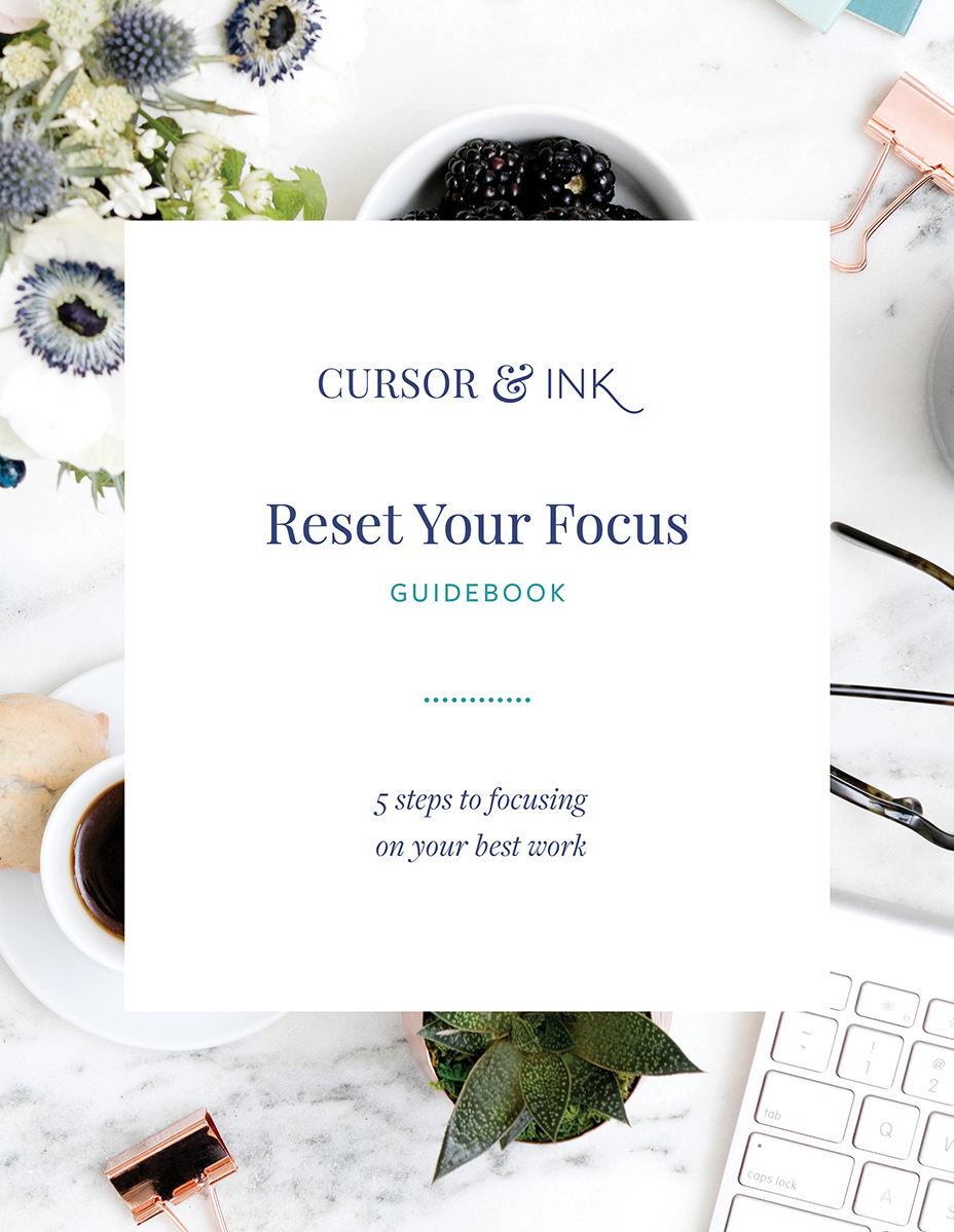 Reset Your Focus Guidebook - 5 steps to focusing on your best work. Includes journalling prompts, worksheets, and more!