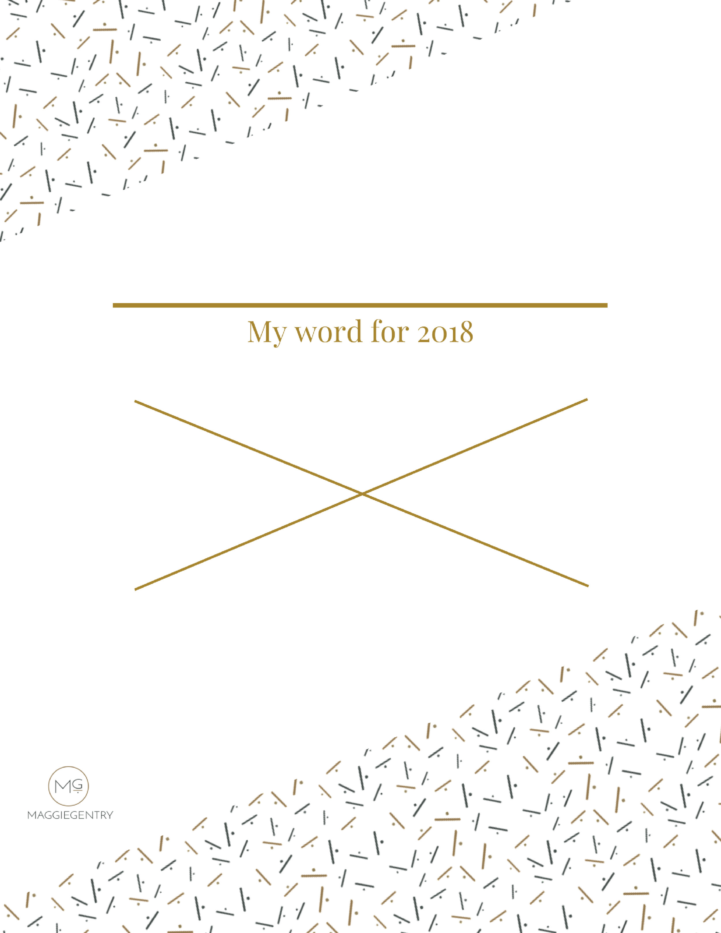 A sign to display your word of the year, plus 4 supporting words to help you stay on track to reach your goals all year long.