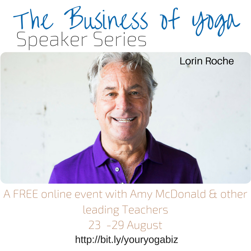 The Business of Yoga 2 Lorin Roche.png