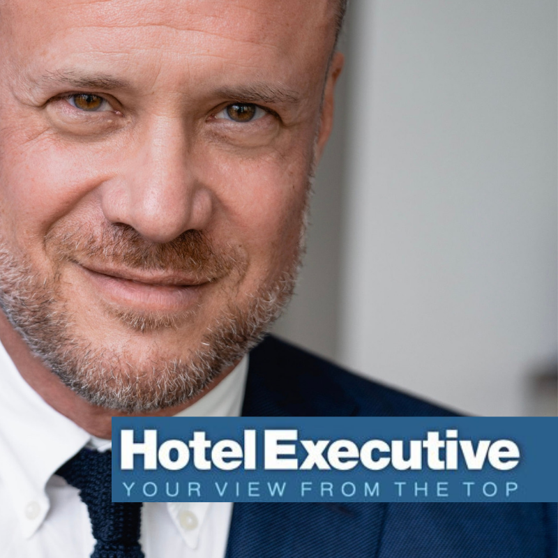This article originally appeared in  Hotel Executive Magazine  on June 23, 2019