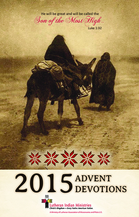 2015 Advent Devotions from Lutheran Indian Ministries