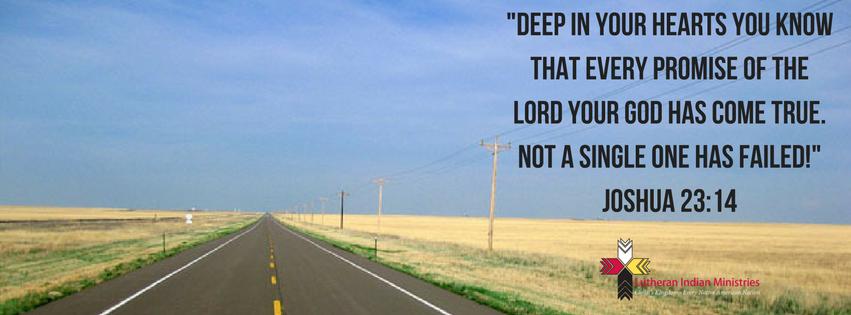 Joshua 23:14 God's promises don't fail