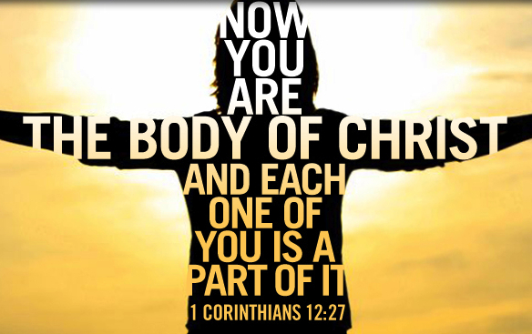 you are all the body of christ 1 corinthians 12:27