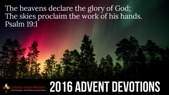 Lutheran Indian Ministries 2016 Advent Devotion