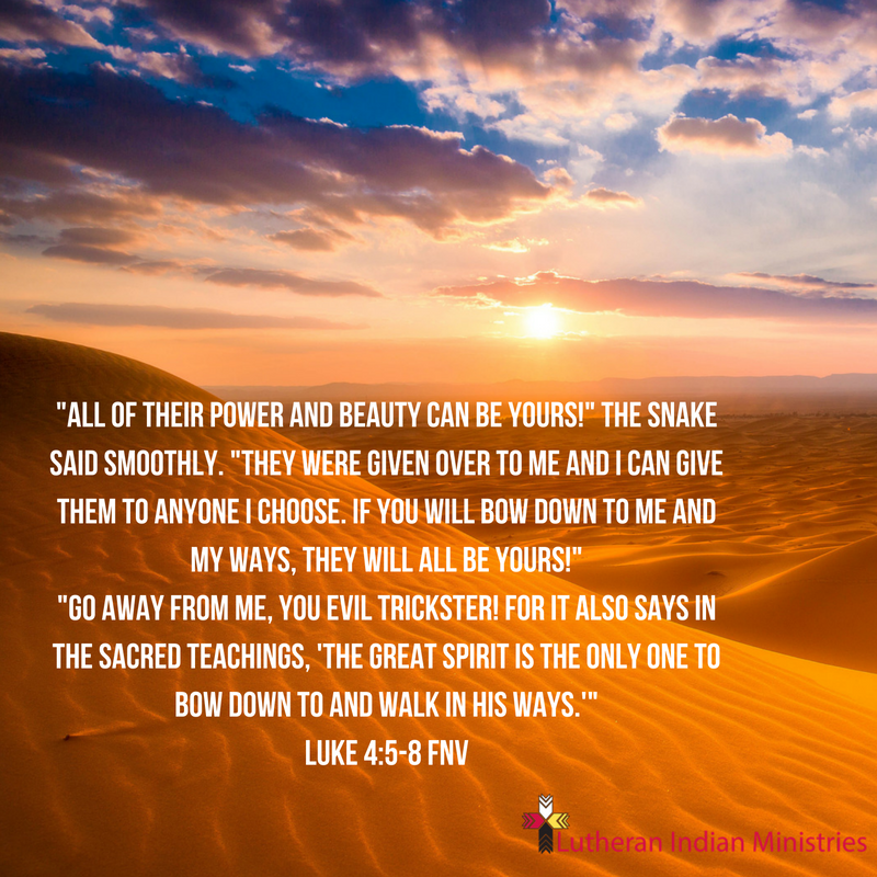 Luke 4:5-8 FNV worship me and these will be yours