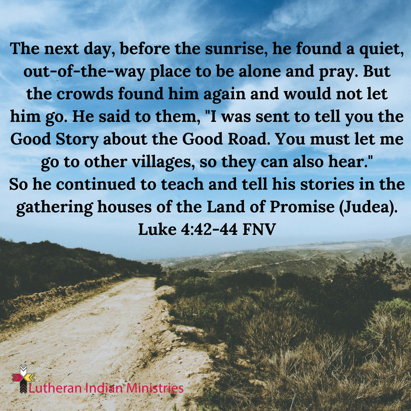 i was sent to tell you the good story of the good road luke 4:43 fnv