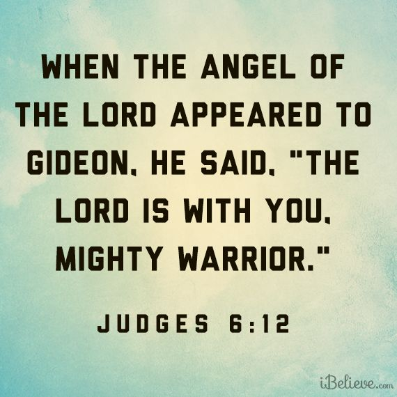 the lord is with you mighty warrior judges 6:12