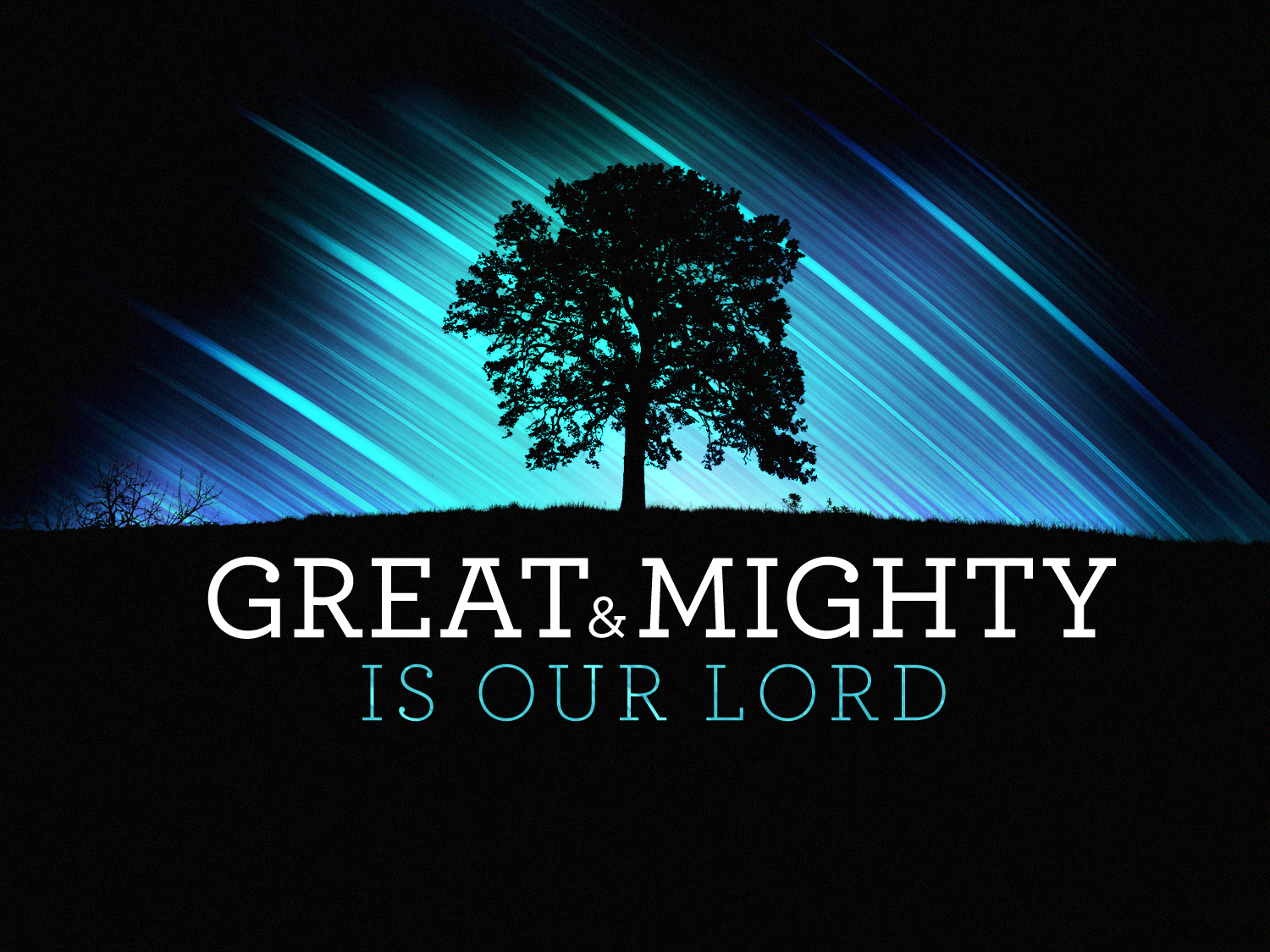 great and mighty is our lord