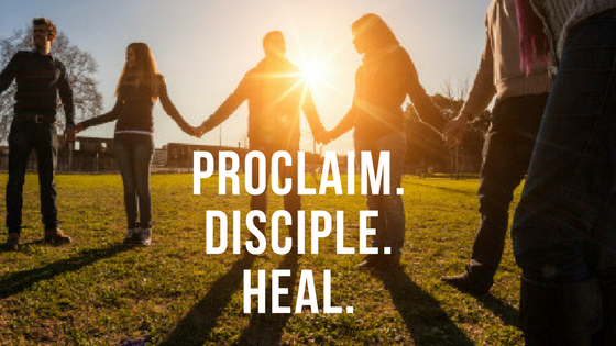 proclaim. disciple. heal.
