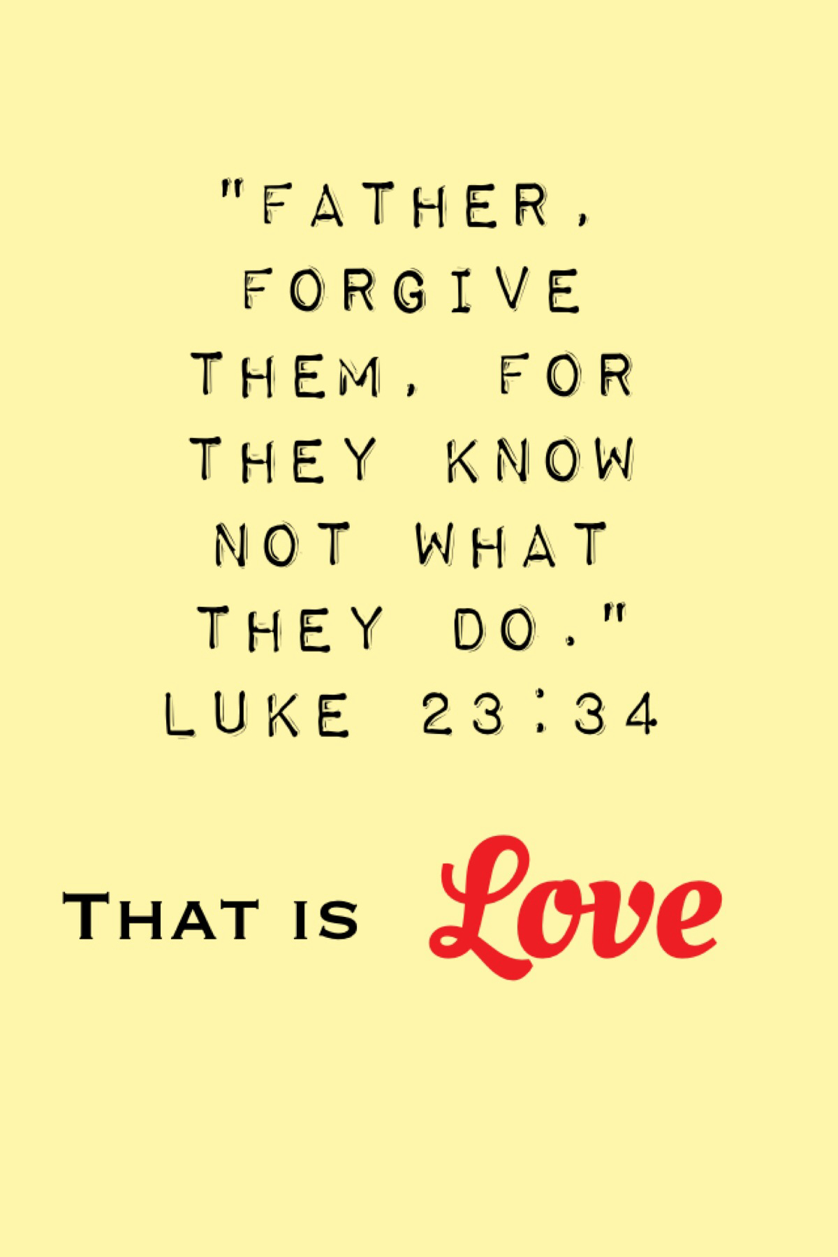 father forgive them luke 23:34 lutheran indian ministries