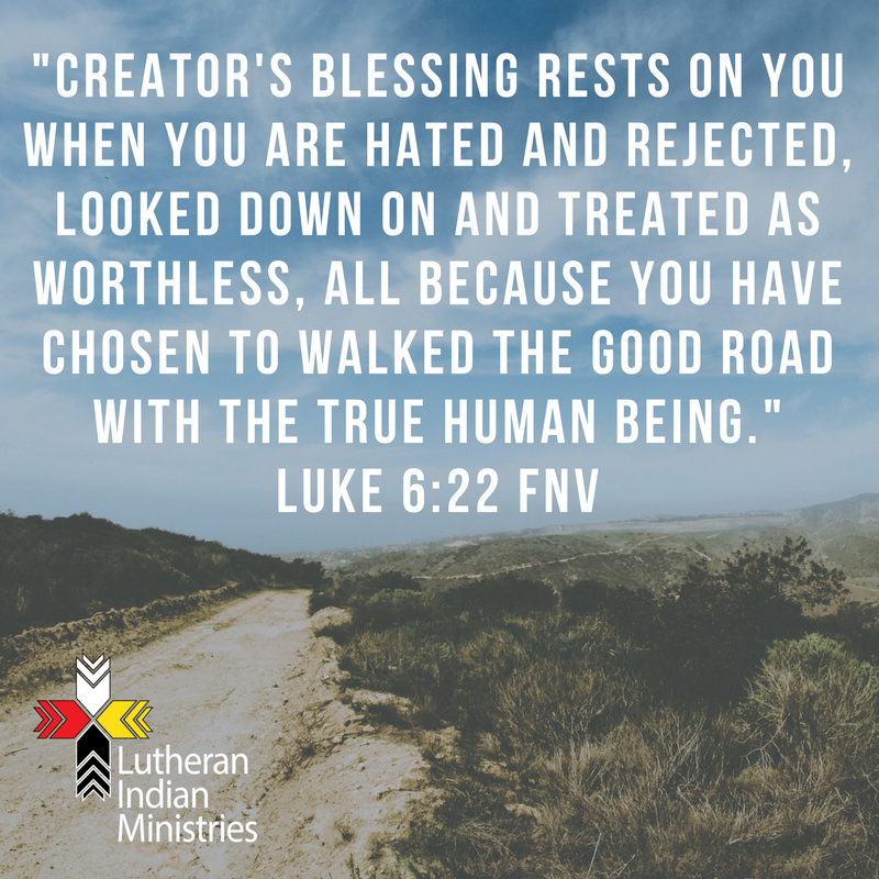 blessed are you when people hate you luke 6:22 fnv lutheran indian ministries