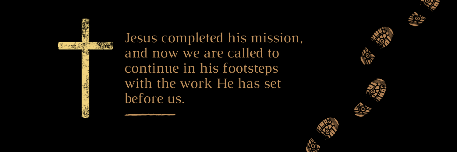 Jesus completed his mission, and now we are called to continue in his footsteps with the work He has set before us lutheran indian ministries