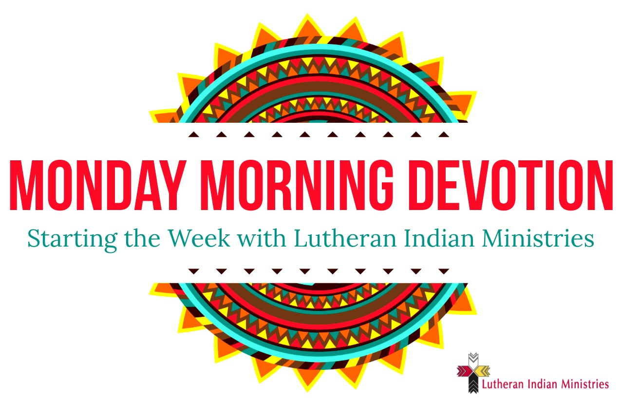 monday morning devotion with lutheran indian ministries live like job pastor ricky jacob winnebago nebraska