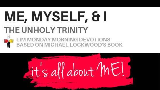 lutheran indian ministries monday morning devotions me myself and i unholy trinity banner (1).png