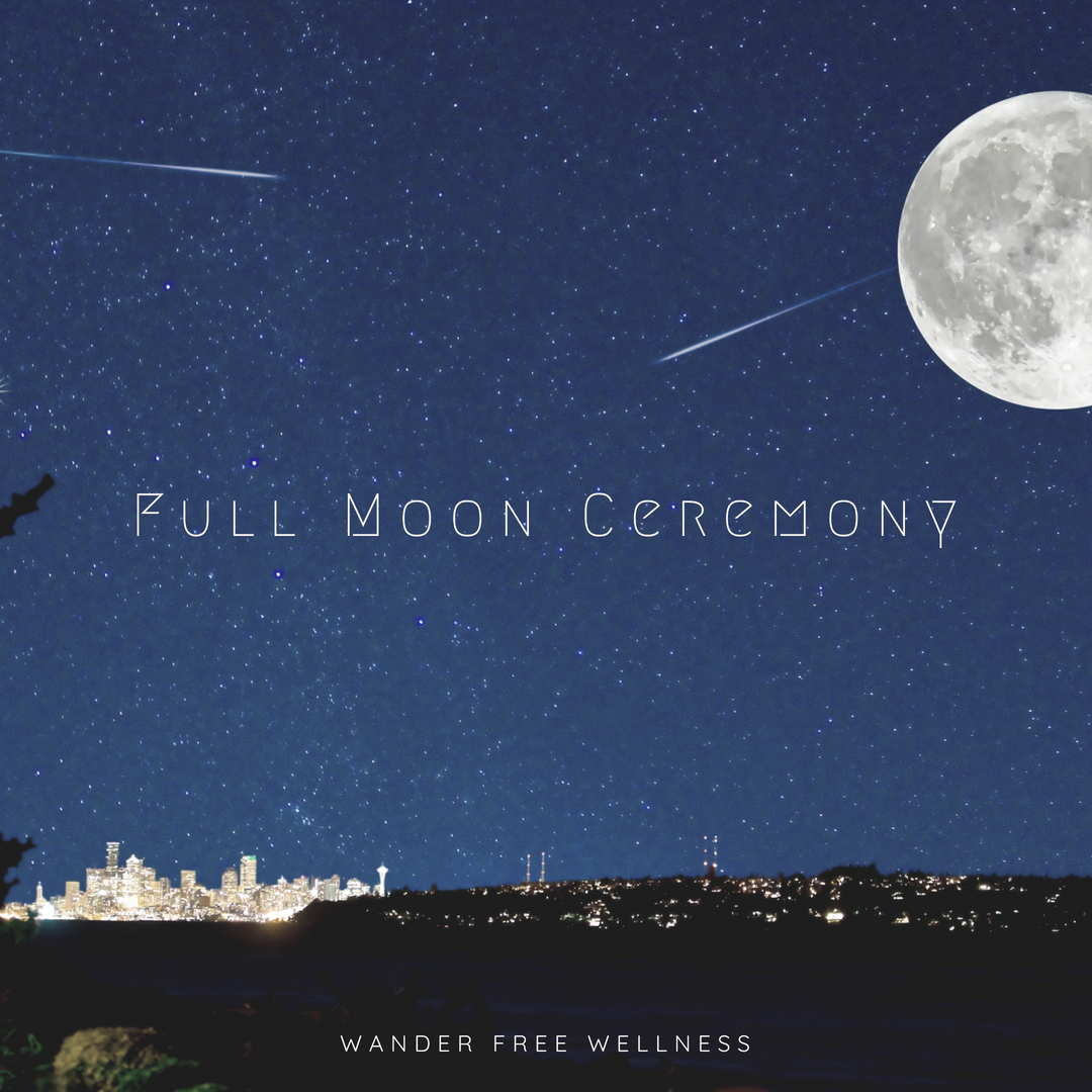 Full Moon Celebration Circle and Ceremony Sisterhood