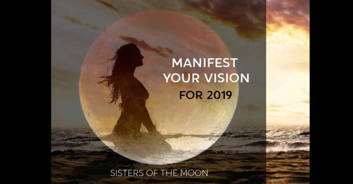 Manifest Your Vision with the Moon